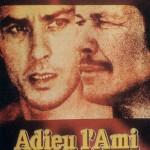 『さらば友よ(原題:Adieu l'ami)』映画レビュー