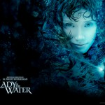『レディ・イン・ザ・ウォーター(原題:Lady in the Water)』映画レビュー